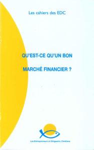 couverture du cahier des EDC qu'est ce qu'un bon marché financier ?