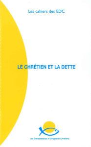 couverture du cahier des EDC le chrétien et la dette
